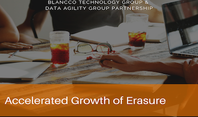 Blancco Technology Group and Partner Data Agility Group Announce Accelerated Growth of Erasure as a Service Sales Opportunities